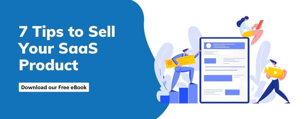 Tips to sell your SAAS Product